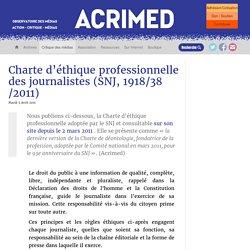 Charte d'éthique professionnelle des journalistes (SNJ, 1918/38/2011)