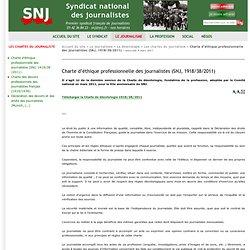 1. Charte d'éthique professionnelle des journalistes (SNJ, 1918/38/2011)