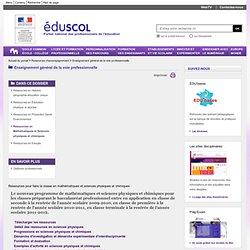 Enseignement général de la voie professionnelle - Ressources en Mathématiques et Sciences physiques et chimiques