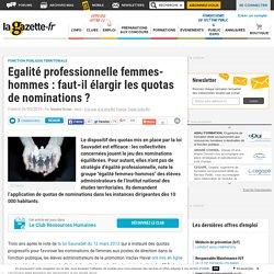 Egalité professionnelle femmes-hommes : faut-il élargir les quotas de nominations. La Gazette des communes.