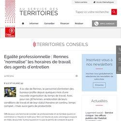 """Egalité professionnelle : Rennes """"normalise"""" les horaires de travail des agents d'entretien"""