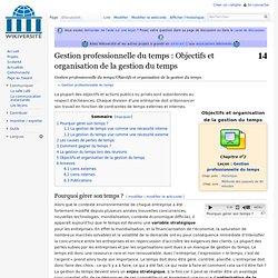 DOCUMENT 6 - Gestion professionnelle du temps/Objectifs et organisation de la gestion du temps