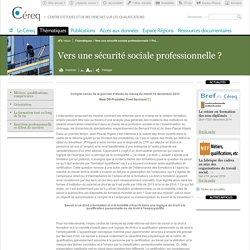 Vers une sécurité sociale professionnelle ? Politiques formation-emploi et institutions du salariat, avec Bernard Friot et Jean-Pascal Higelé / Compte rendus