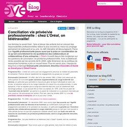 Conciliation vie privée/vie professionnelle : chez L'Oréal, on télétravaille!