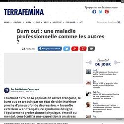 Burn out : une maladie professionnelle comme les autres ?
