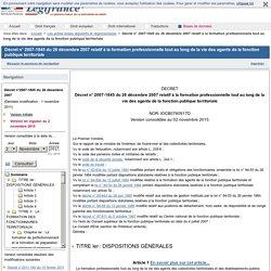 Décret du 26 décembre 2007 relatif à la formation professionnelle tout au long de la vie des agents de la fonction publique territoriale
