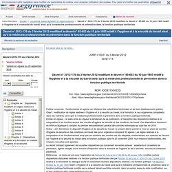 Décret n° 2012-170 du 3 février 2012 modifiant le décret n° 85-603 du 10 juin 1985 relatif à l'hygiène et à la sécurité du travail ainsi qu'à la médecine professionnelle et préventive dans la fonction publique territoriale