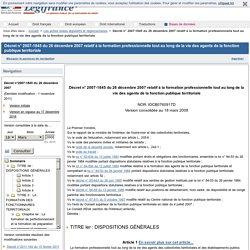 Décret n° 2007-1845 du 26 décembre 2007 relatif à la formation professionnelle tout au long de la vie des agents de la fonction publique territoriale