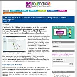 TICE : un module de formation sur les responsabilités professionnelles de l'enseignant