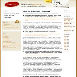 Savoirs CDI, des ressources professionnelles pour les enseignants documentalistes » Débat sur la profession : ressources