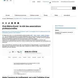 Club Biblio-Covid : le rôle des associations professionnelles - Professionnels - Bpi