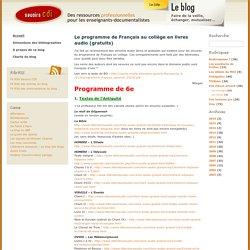 Savoirs CDI, des ressources professionnelles pour les enseignants documentalistes » Le programme de Français au collège en livres audio (gratuits)
