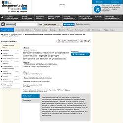 Mobilités professionnelles et compétences transversales : rapport du groupe Prospective des métiers et qualifications
