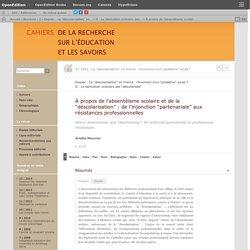 """À propos de l'absentéisme scolaire et de la """"déscolarisation"""": de l'injonction """"partenariale"""" aux résistances professionnelles"""