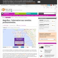 MagicBus, l'alternative aux navettes professionnelles