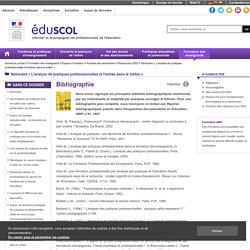 Séminaire « L'analyse de pratiques professionnelles et l'entrée dans le métier » - Bibliographie