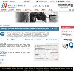 Formation Favoriser l'échange et le partage de bonnes pratiques professionnelles - FuturSkill Training