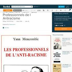 Moncomble Yann - Les Professionnels de l Antiracisme