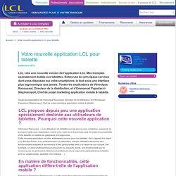 LCL Professionnels: Votre nouvelle application LCL pour tablette
