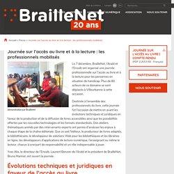 Journée sur l'accès au livre et à la lecture : les professionnels mobilisés - BrailleNet