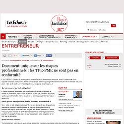 Document unique sur les risques professionnels : les TPE-PME ne sont pas en conformité