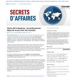 Chaire d'IE à Dauphine : les professionnels déçus de ne pas avoir été consultés - Secrets d'affaires
