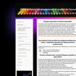 Autour de l'éducation: des parents et des professionnels - Site Jimdo de petite-enfance-developpem!
