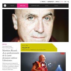 Matthieu Ricard: «Les professionnels de la santé devraient cultiver l'altruisme» - Interview - Mens Sana - InVivo
