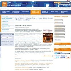 Revue DocSI - Volume 47: n 1/ Février 2010. Dossier : Présence numérique