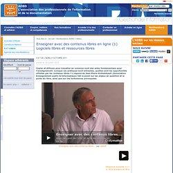 Enseigner avec des contenus libres en ligne (1) Logiciels libres et ressources libres