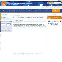 """Le livre numérique (1) : L'objet """"livre numérique"""""""