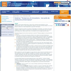 """Webinar """"Tendances et innovations : les outils de recherche d'information"""""""