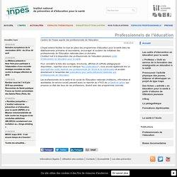 RUB. SITE Inpes : L'action de l'INPES auprès des professionnels de l'éducation