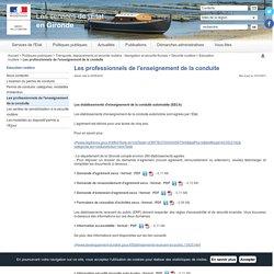 Les professionnels de l'enseignement de la conduite / Education routière / Sécurité routière / Transports, déplacements et sécurité routière - Navigation et sécurité fluviale / Politiques publiques / Accueil