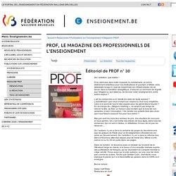 PROF, le magazine des professionnels de l'enseignement