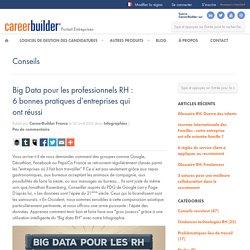 Big Data pour les professionnels RH : 6 bonnes pratiques d'entreprises qui ont réussi