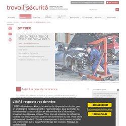 Travail et sécurité. Le mensuel de la prévention des risques professionnels — LES ENTREPRISES DE MOINS DE 50 SALARIÉS