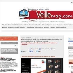 Livre d'or de la veille : 249 professionnels s'expriment sur leur métier et les enjeux de l'industrie française