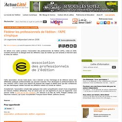 Fédérer les professionnels de l'édition : l'APE s'implique