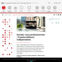 Rendez-vous professionnels : 13 petits éditeurs indépendants