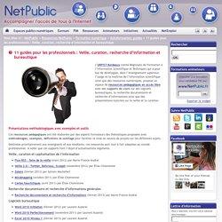 11 guides pour les professionnels : Veille, curation, recherche d'information et bureautique