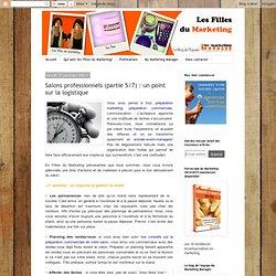 Salons professionnels (partie 5/7) : un point sur la logistique