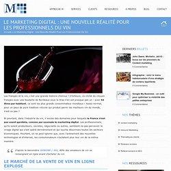 Le marketing digital : une nouvelle réalité pour les professionnels du vin