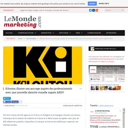 Kiloutou illustre son ancrage auprès des professionnels avec une nouvelle identité visuelle signée AKDV - Le Monde Marketing