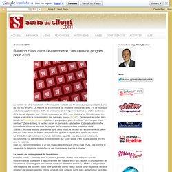 Relation client dans l'e-commerce : les axes de progrès pour 2015