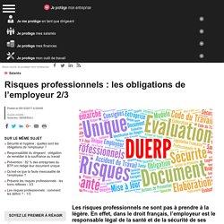 Risques professionnels : les obligations de l'employeur 2/3