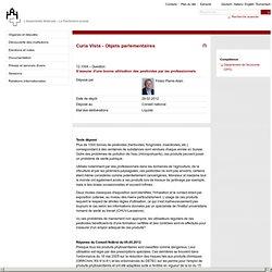 PARLEMENT SUISSE 29/02/12 S'assurer d'une bonne utilisation des pesticides par les professionnels