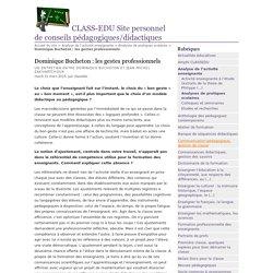 Dominique Bucheton : les gestes professionnels - CLASS-EDU Site personnel de conseils pédagogiques/didactiques