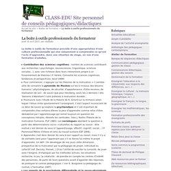 La boite à outils professionnels du formateur - CLASS-EDU Site personnel de conseils pédagogiques/didactiques