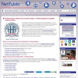 Professionnels : Réussir mon accueil en ligne : 4 fiches pratiques et 4 guides réseaux sociaux